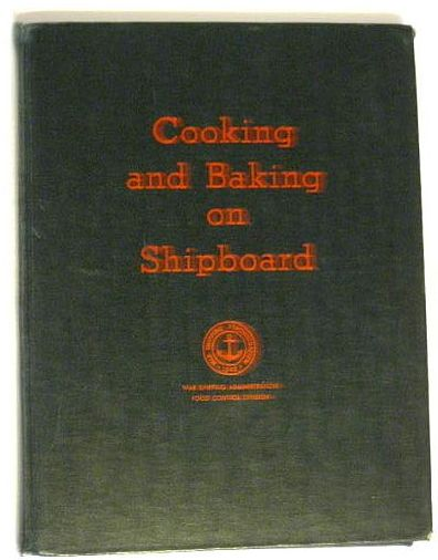 WWII US Navy Liberty Ship Cookbook